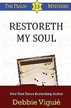 Restoreth My Soul (Psalm 23 Mysteries Book 5)