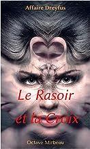 Le Rasoir et la Croix (French Edition)