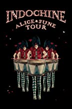 Indochine: Alice and June Tour