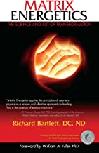 Best richard bartlett matrix energetics Reviews