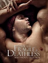 Fragile & Deathless (Standard Edition)