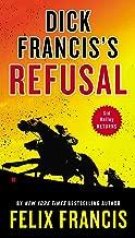 Dick Francis's Refusal (Sid Halley series Book 5)