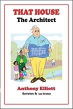 That House: The Architect