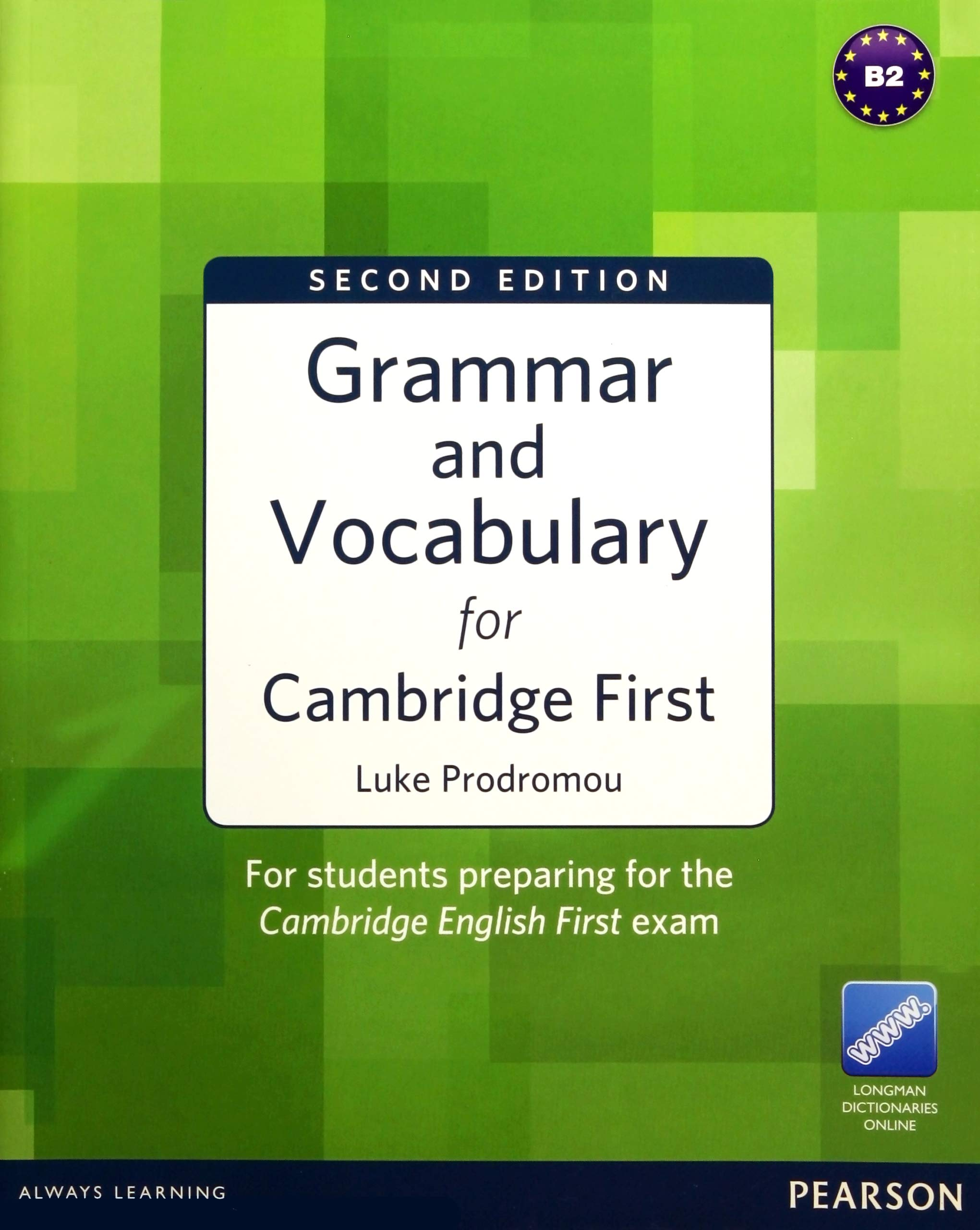 Grammar And Vocabulary For FCE 2nd Edition Without Key Plus Access To Longman Dictionaries Online Lingua Inglese
