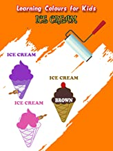 Learning Colors for Kids - Ice Cream