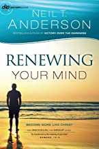 Renewing Your Mind: Become More Like Christ (Victory Series) (Volume 4)