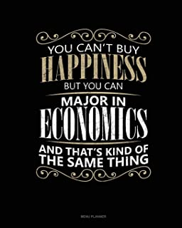 You Can`t Buy Happiness But You Can Major In Economics And That`s Kind Of The Same Thing: Menu Planner