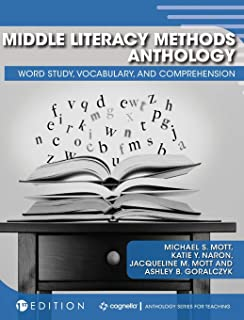 Middle Literacy Methods Anthology: Word Study, Vocabulary, and Comprehension