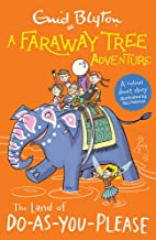 A Faraway Tree Adventure: The Land of Do-As-You-Please: Colour Short Stories