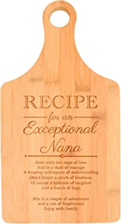 Birthday for Grandma Recipe for an Exceptional Nana Perfect Gift for Grandma Baby Gifts for Grandma Gifts from Granddaughter Paddle Shaped Bamboo Cutting Board