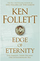Edge of Eternity (The Century Trilogy Book 3) Kindle Edition