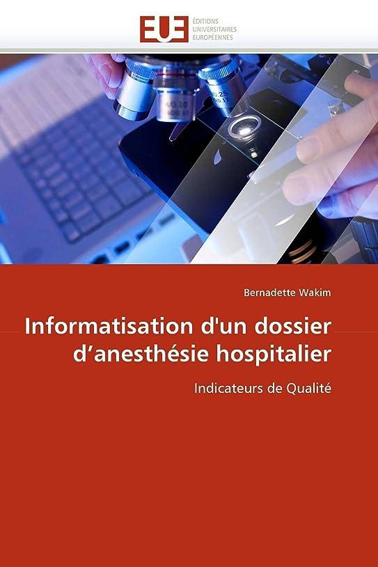 最小レジ要求するInformatisation d''un Dossier d''anesthésie Hospitalier (Omn.Univ.Europ.)