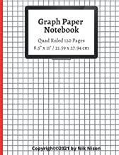 """Graph Paper Notebook / 120 Pages / Quad Ruled 5x5 / Large, 8.5"""" x 11"""": Grid Paper Composition, (Math and Science Compositi..."""
