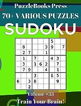 PuzzleBooks Press Sudoku 70+ Various Puzzles Volume 33: Train Your Brain!