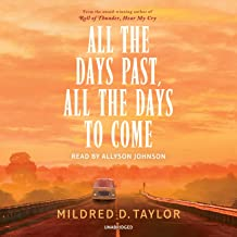 All the Days Past, All the Days to Come (Listening Library)