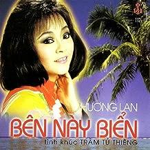 Ben Nay Bien - Tinh Khuc Tram Tu Thieng