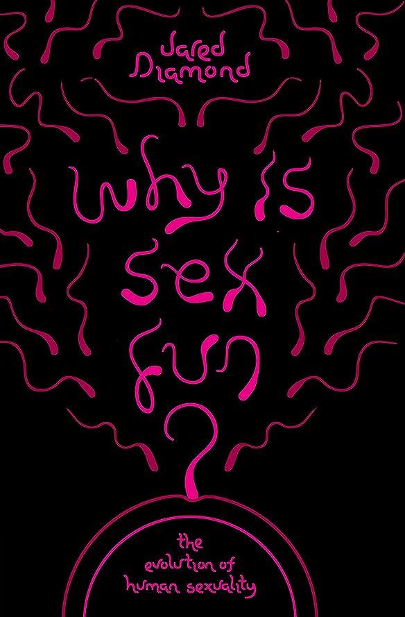 ケーブルカーおめでとうすり減るWhy Is Sex Fun?: The Evolution of Human Sexuality (SCIENCE MASTERS) (English Edition)