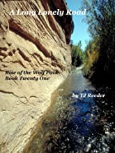 A Long Lonely Road: Book 21: Rise of the Wolf Pack