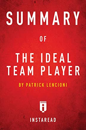 Summary of The Ideal Team Player: by Patrick Lencioni | Includes Analysis (English Edition)