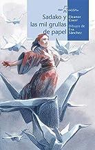 Sadako y las mil grullas de papel (Calcetín) (Spanish Edition)