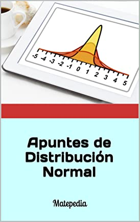 Apuntes de Distribución Normal: Matepedia