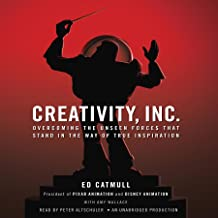 Creativity, Inc.: Overcoming the Unseen Forces That Stand in the Way of True Inspiration PDF