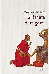 La Beauté d'un geste (EPIPHANIE) Format Kindle
