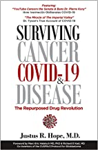 Surviving Cancer, COVID-19, and Disease: The Repurposed Drug Revolution (English Edition)