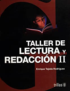 Taller de lectura y redaccion II/ Literature and Writing Workshop II