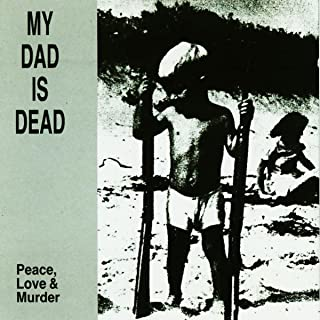 Best my dad is dead Reviews