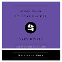 Becoming an Ethical Hacker: The Masters at Work Series