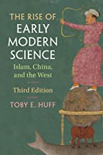 The Rise of Early Modern Science: Islam, China, and the West
