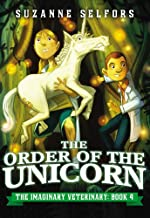 The Order of the Unicorn: 4 (Imaginary Veterinary)