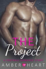 The Project: A Football Romance Story (College Friends Book 1) Kindle Edition