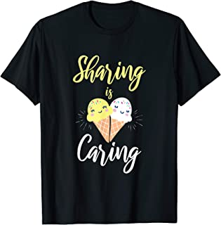 Cute Sharing Is Caring Ice Cream Lover Gift T-Shirt