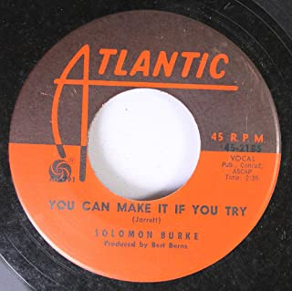 Solomon Burke 45 RPM You Can Make It If You Try / If You Need Me