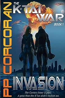 Invasion (The K'Tai War Series)