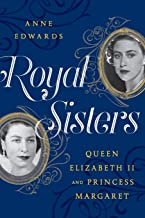 Royal Sisters: Queen Elizabeth II and Princess Margaret