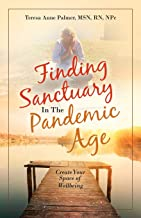 Finding Sanctuary in the Pandemic Age: Create Your Space of Wellbeing