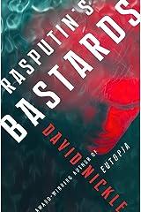 Rasputin's Bastards Kindle Edition