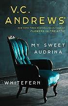 My Sweet Audrina / Whitefern Bindup