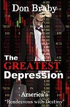 The Greatest Depression: America's