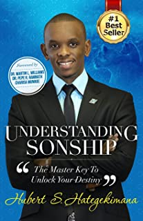 Understanding Sonship: The Master Key to Unlock Your Destiny