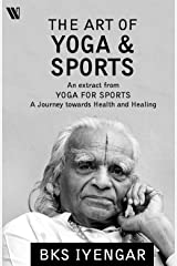 The Art of Yoga and Sports Kindle Edition