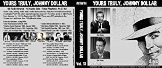 YOURS TRULY, JOHNNY DOLLAR COLLECTION Volume 13 with Bob Bailey - Old Time Radio 12 AUDIO CD - 60 Radio Shows - Total Playtime: 14:33:49