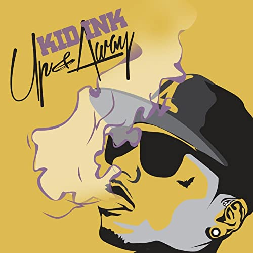 Up & Away [Clean Version] by Kid Ink on Amazon Music