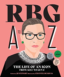 RBG A to Z: The Life of An Icon from ACLU To Gen Z