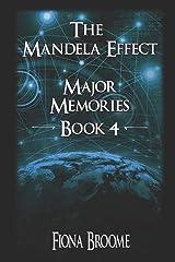 The Mandela Effect - Major Memories, Book 4 Paperback