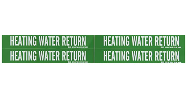 Brady 7365-4 Self-Sticking Vinyl Pipe Marker 1 1//8 Height X 7 Width White On Green Pressure Sensitive Vinyl B-946 Legend Heating Water Return 1 1//8 Height X 7 Width Legend Heating Water Return