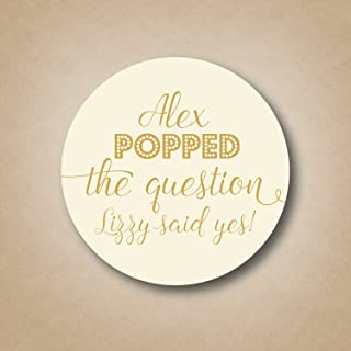He Popped the Question Engagement Party Stickers